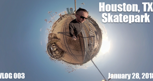 Houston Skate Park | VLOG 003 FT
