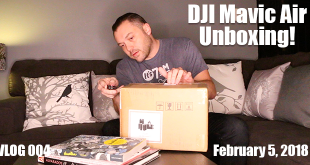 DJI Mavic Air Unboxing - VLOG 004 FT