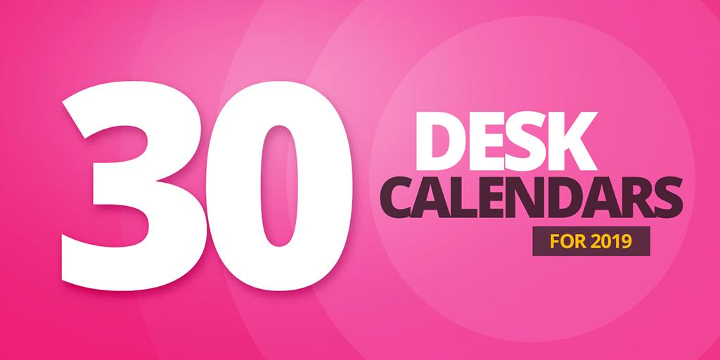 30 Desk Calendars For 2019 TW