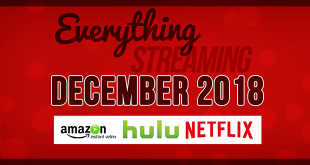 Streaming on Amazon Prime Hulu and Netflix in December 2018 FT